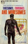 Threesomes, Foursomes, and Moresomes by H. C. Hawkes