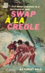 Swap A-La Creole by Corley Dale