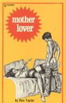 Mother Lover by Rex Taylor