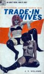 Trade-In Wives by J. X. Williams