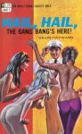 Hail, Hail, The Gang Bang's Here! by Gavin Hayward
