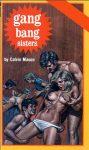 Gang Bang Sisters by Calvin Mason