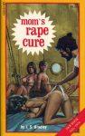 Mom's R#pe Cure by J. S. Bradley