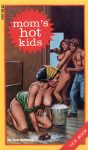 Mom's Hot Kids by Don Simpson