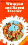 Whipped And R#ped Teacher by Val Marrick