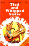 Tied And Whipped Sister by Val Marrick