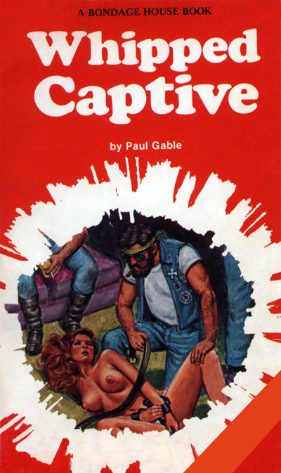 Whipped Captive by Paul Gable