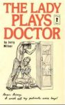 The Lady Plays Doctor by Jerry Milner