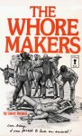 The Whore Makers by Janet Roland