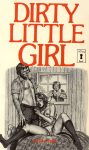 Dirty Little Girl by Ray Todd