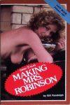 Making Mrs. Robinson by Bill Randolph