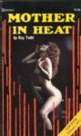 Mother In Heat