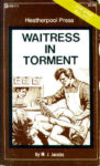 Waitress In Torment