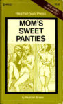 Mom's Sweet Panties