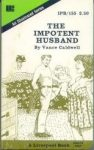 The Impotent Husband by Vance Caldwell