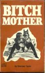 Bitch Mother by Emerson Taylor