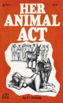Her Animal Act by C. J. Holliday