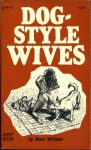 Dog-Style Wives by Mark Williams