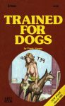 Trained For Dogs by Frank Harper