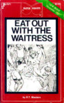 Eat Out With The Waitress